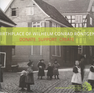 Booklet of the Foundation for the Birthplace of Wilhelm Conrad Röntgen